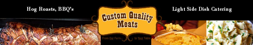 Catering with Custom Quality Meats